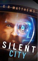 'Silent City' (G.R. Matthews)