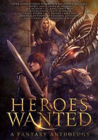 Heroes Wanted: A Fantasy Anthology