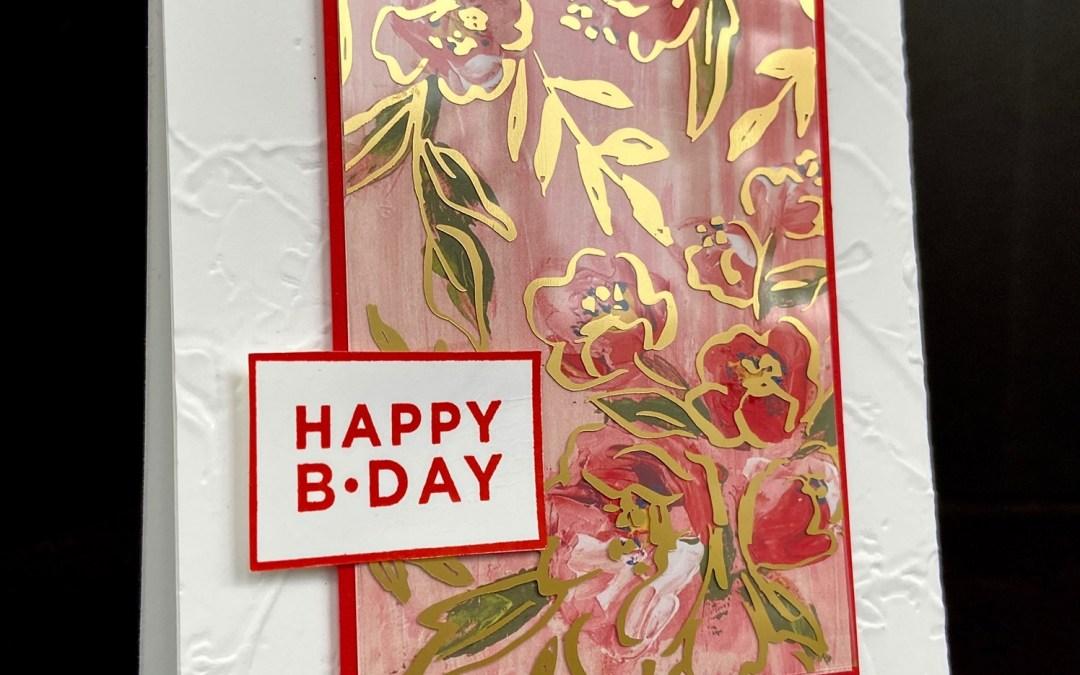 Bee Creative Tutorial – Fine Art Floral – Happy Birthday