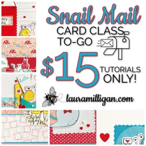 Card Class to Go Snail Mail Tutorials Only