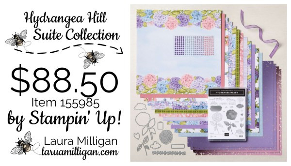 Hydrangea Hill Suite Collection from Stampin' Up! Laura Milligan Id Rather Bee Stampin
