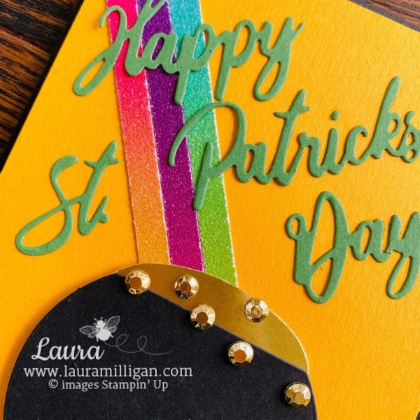 pot of gold at the end of a rainbow Laura Milligan demonstrator Stampin' Up!