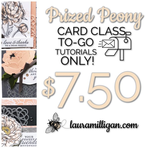 Card Class to Go Prized Peony Card Class tutorials only