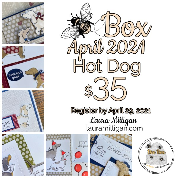LAURA MILLIGAN BEE BOX April 2021 - $35