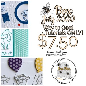 LAURA MILLIGAN BEE BOX June 2020 way to Goat