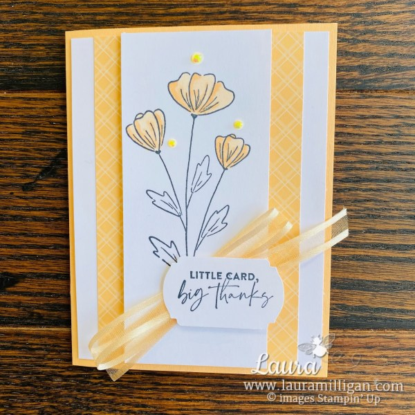 Laura Milligan Stampin' Up! 2021-2023 In Color Little Card Big Thanks - Id Rather Bee Stampin' Facebook Live