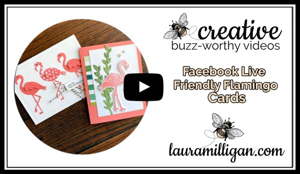 Laura Milligan YouTube Thumbnail - Stampin' Up! Friendly Flamingo Cards