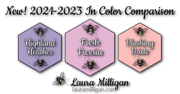 New Stampin' Up! In Color Comparison 2021 - 2023 Laura Milligan fresh freesia
