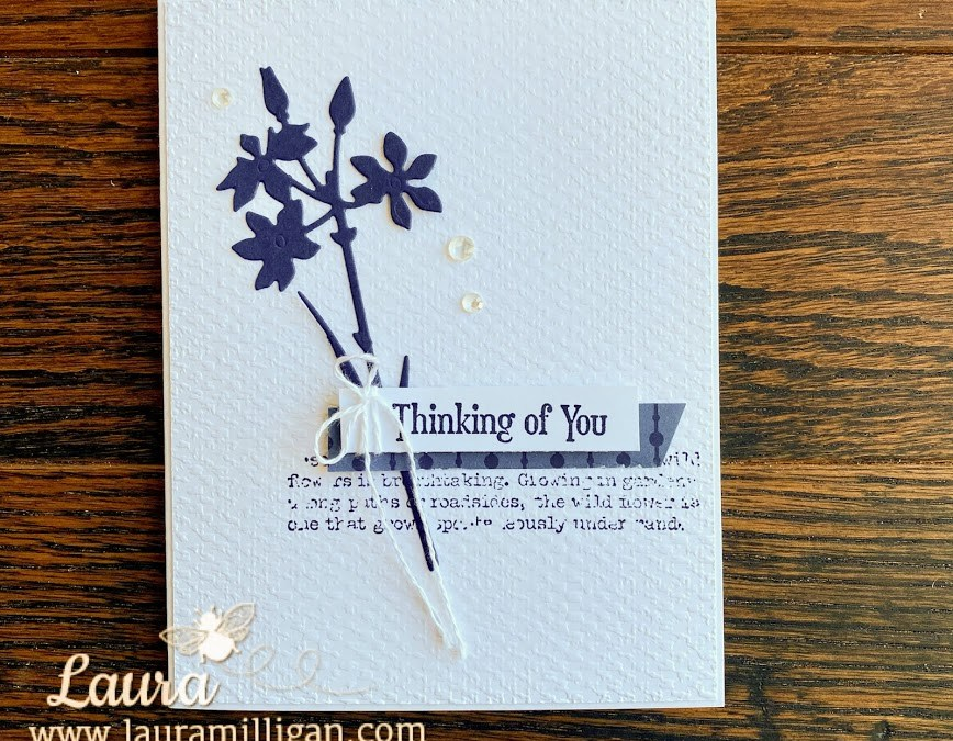 Bee Creative Tutorial – Quiet Meadow Thinking of You Card