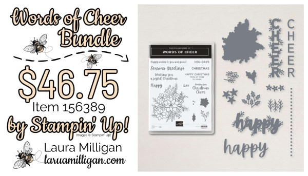 Words of Cheer Bundle From Stampin' Up! 156389 Note Cards by Laura Milligan Id Rather Bee Stampin