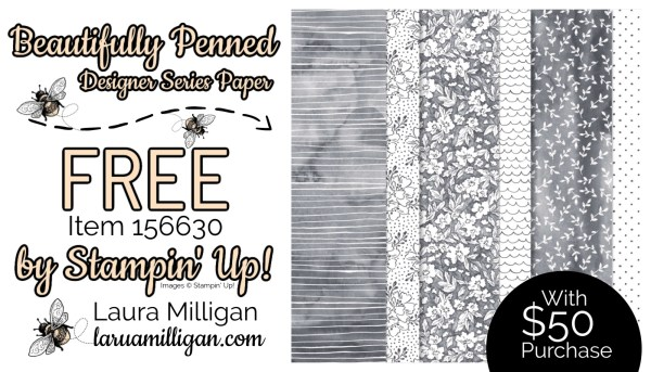 Beautifully Penned DSP From Stampin' Up! 156630 Cards by Laura Milligan Id Rather Bee Stampin