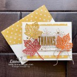 Gorgeous Leaves Bundle Thanks Card by Laura Milligan. Shop Online 24-7 for Stampin