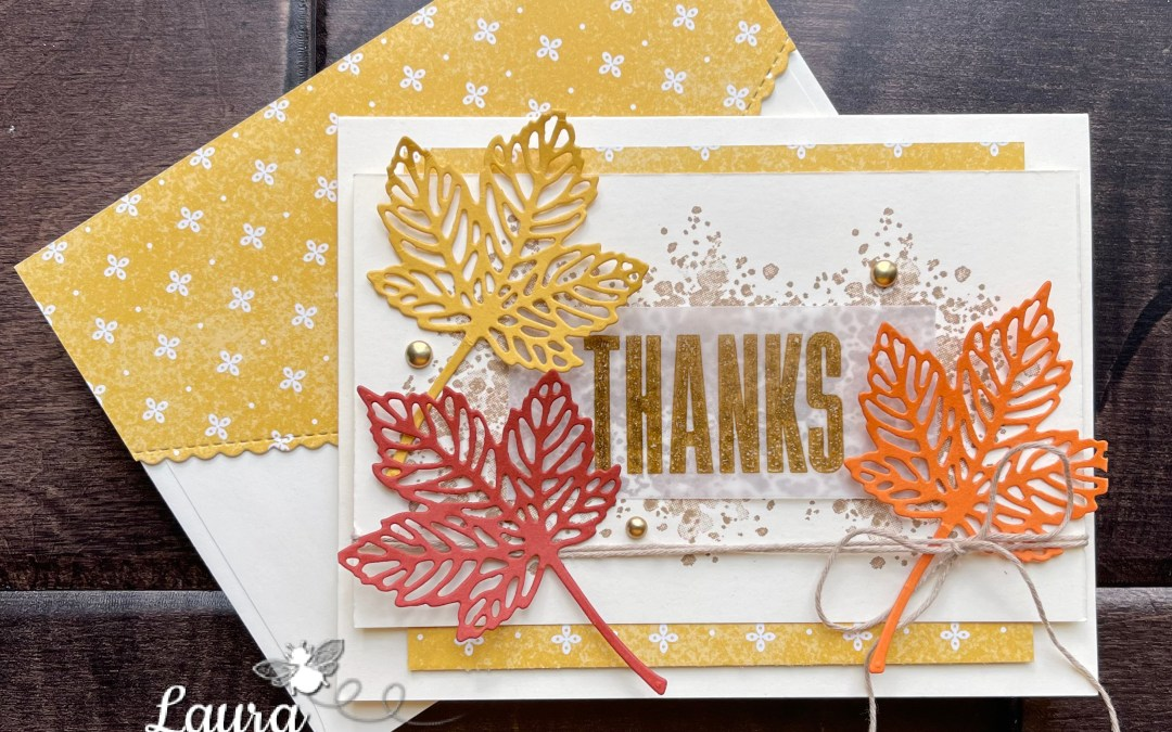 Gorgeous Leaves Thanks Card for #GDP310 Sketch