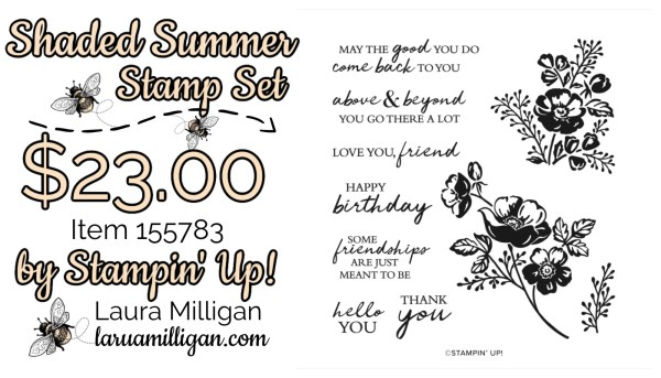 Shaded Summer Cling Stamp Set From Stampin' Up! 155783 Cards by Laura Milligan Id Rather Bee Stampin