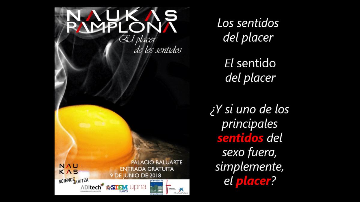 Naukas Pamplona: el placer y los sentidos