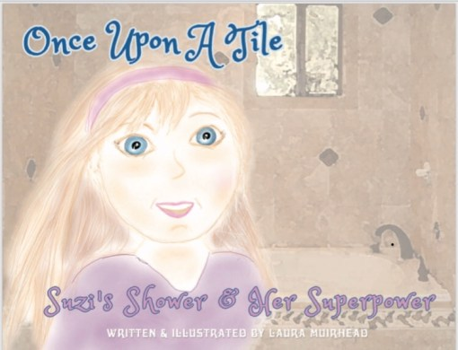 Once Upon A Tile: Suzi's Shower & Her Superpower