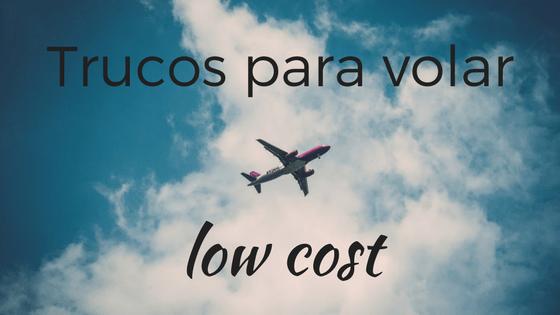 Low Cost: todo lo que tenés que saber