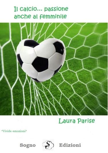 Il calcio... passione anche al femminile