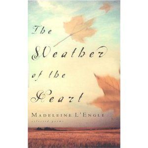 The Weather of the Heart (Wheaton Literary)