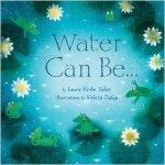 Water Can Be..., poetry books for kids