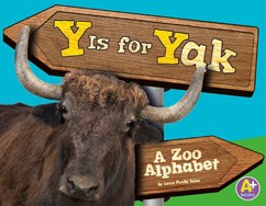 Y Is for Yak: A Zoo Alphabet