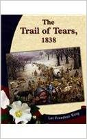 The Trail of Tears, 1838