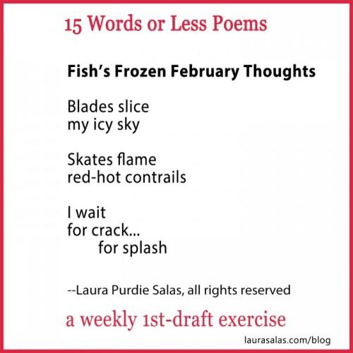 Fish Under Frozen Lake 15WOL poem