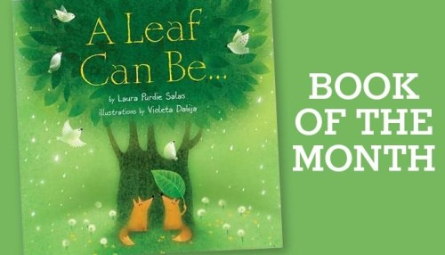 A Leaf Can Be... is the NFB's May Book of the Month!