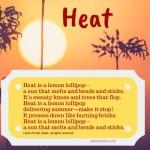 Heat Is a Lemon Lollipop
