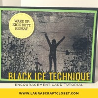 Black Ice Technique for Fun Encouragement Card