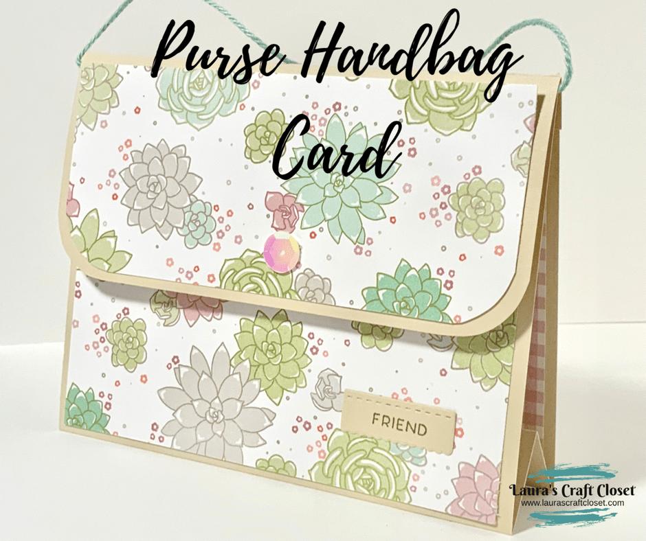 10 Minute Mother's Day Handbag Purse Card!