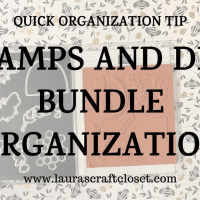 Stamp and Die Bundle Organization Tip