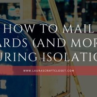 How to Mail Cards (and more!) during Isolation
