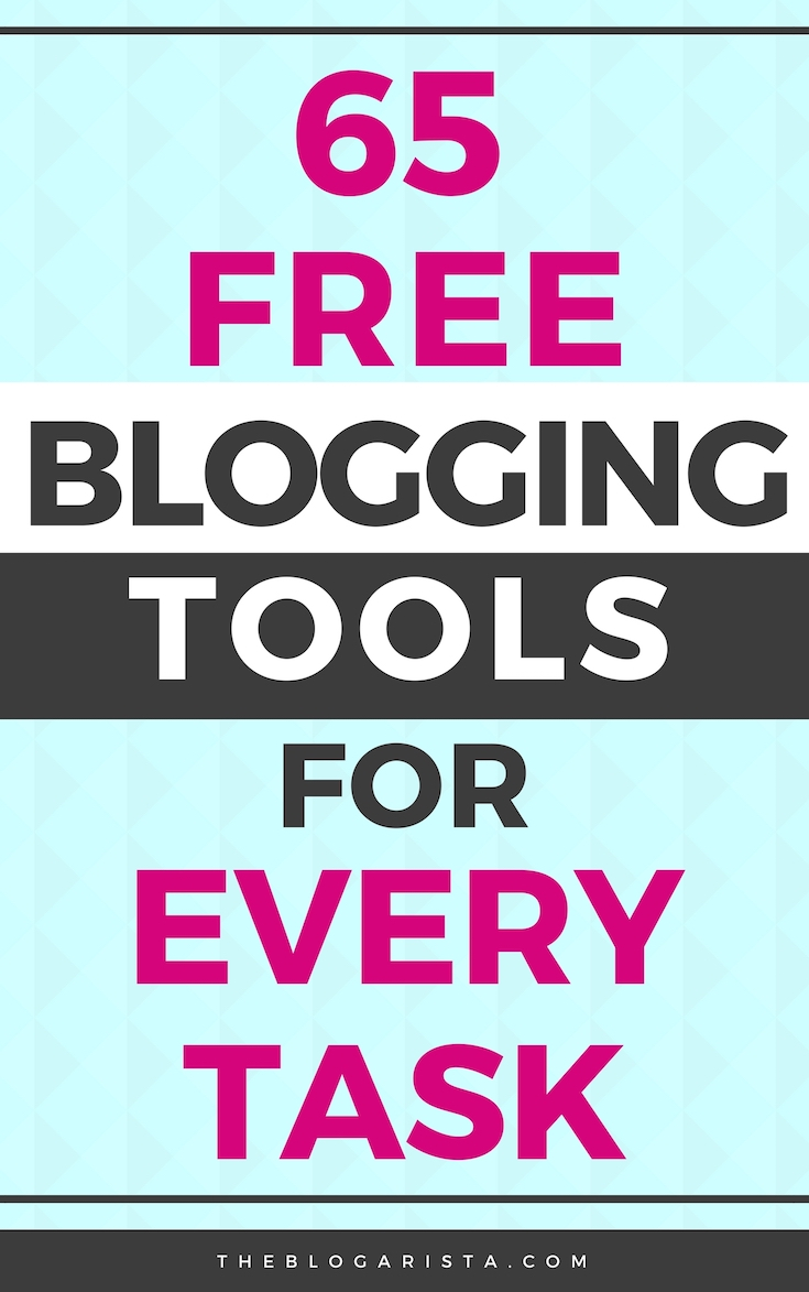 Blue background with pink, black and white words: 65 free blogging tools for every task.