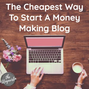 Find out cheapest way to start a blog (text in white overlaying image of hand on laptop)