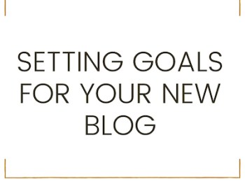 setting goals for new blog