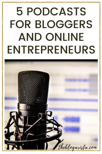 The best podcasts for bloggers and online entrepreneurs