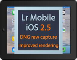 lightroom mobile update 2.5 for iPad iPhone DNG raw