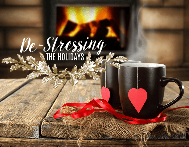 De-Stressing the Holidays