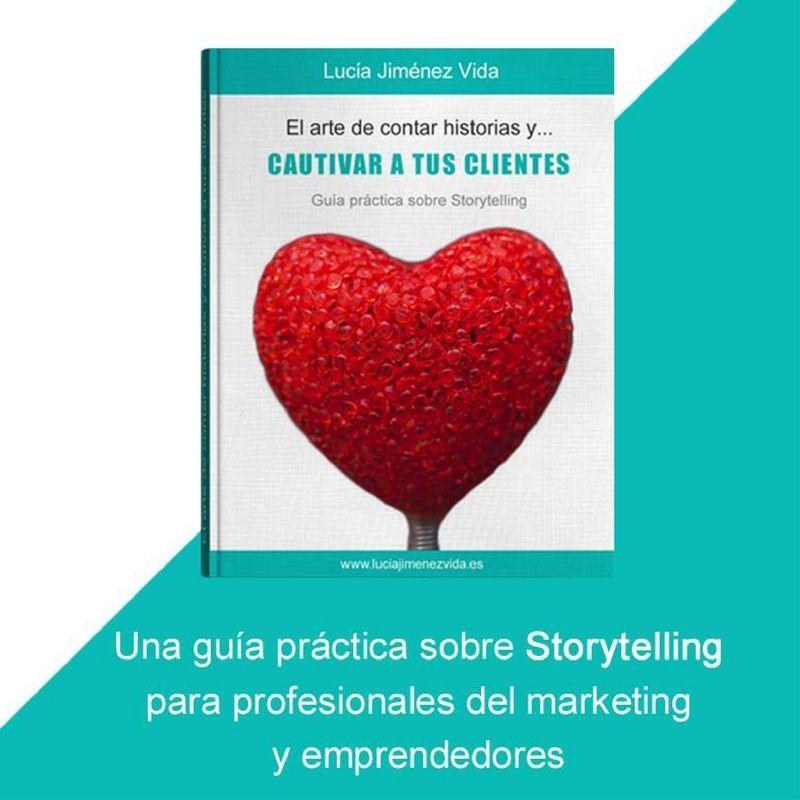 Reseña: «El arte de contar historias… y cautivar a tus clientes» de Lucía Jiménez Vida