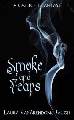 Smoke and Fears