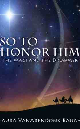 So To Honor Him book cover, three riders on camels against a dramatic sky, with a brilliant star, and a super-imposed drum