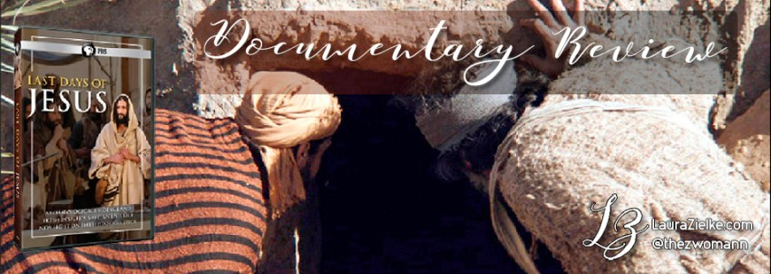 Last Days of Jesus Documentary Review