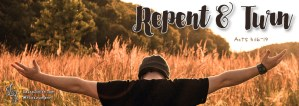 Repent & Turn