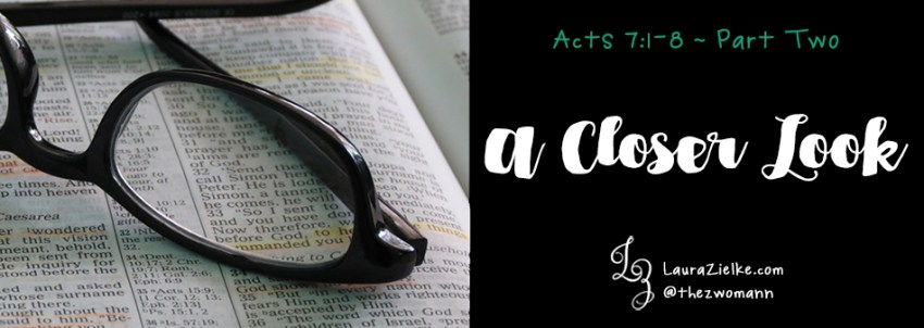 Acts 7: A Closer Look - Part Two