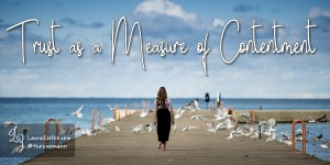 Trust as a Measure of Contentment