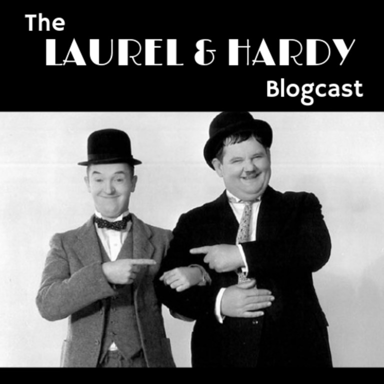 The Laurel & Hardy Blogcast