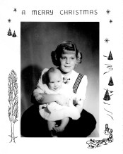 My first Christmas, 5 months old with my sister, Marilyn, who turned 8 on Christmas Day that year.