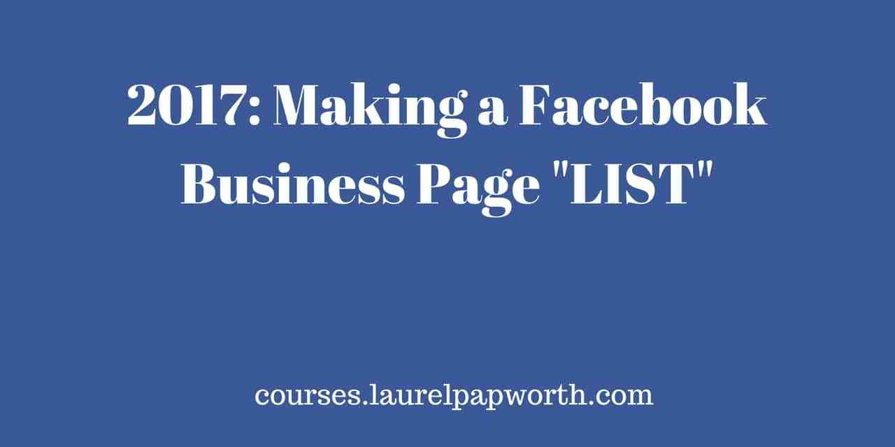 2017 How to Create and Use Facebook Business Page Lists