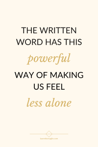 written word has a way of connecting us